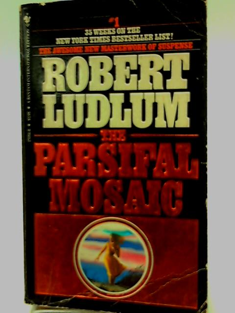 The Parsifal Mosaic by Ludlum Robert