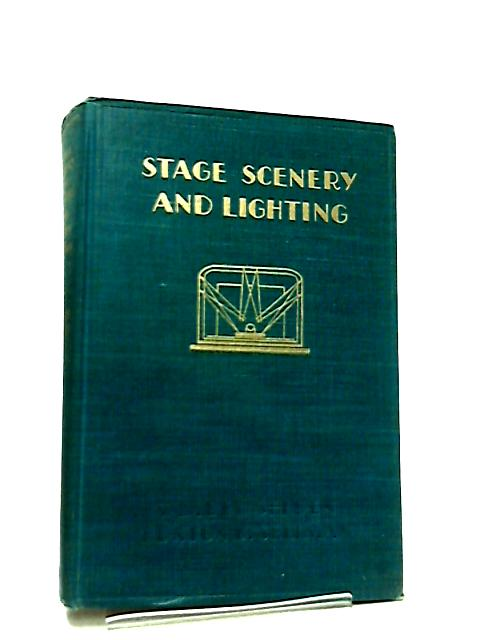 Stage Scenery and Lighting by Samuel Selden & Hunton D. Sellman
