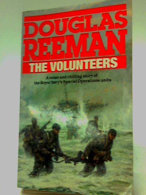 The Volunteers by Douglas Reeman