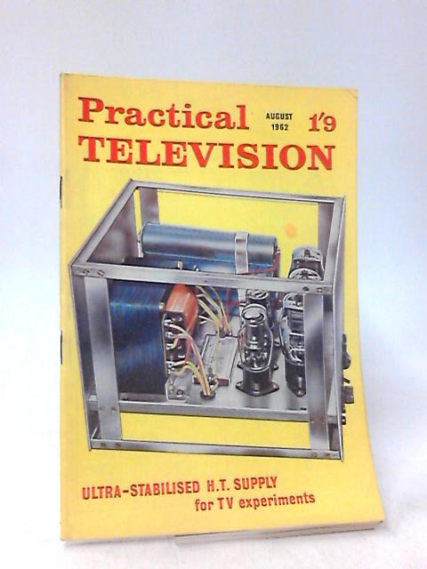 Practical Television & Television Times, August 1962 by Unknown