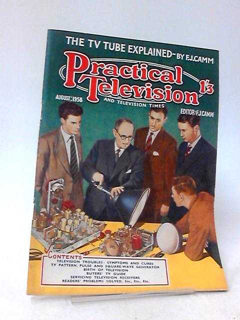 Practical Television & Television Times, August 1958, Vol 9, No. 97 by F.J. Camm