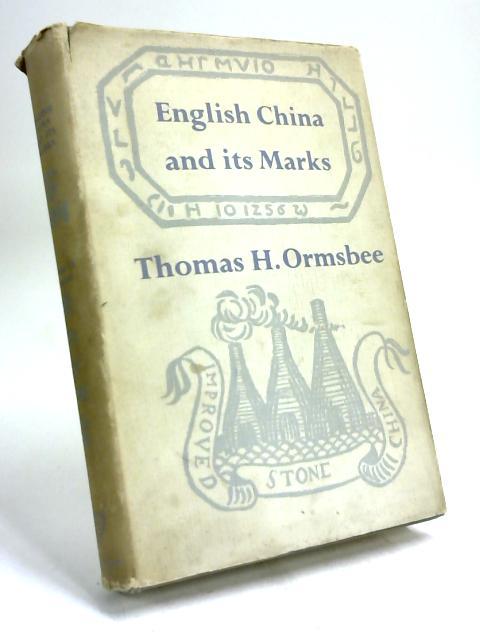 English China and Its Marks by Thomas Hamilton Ormsbee
