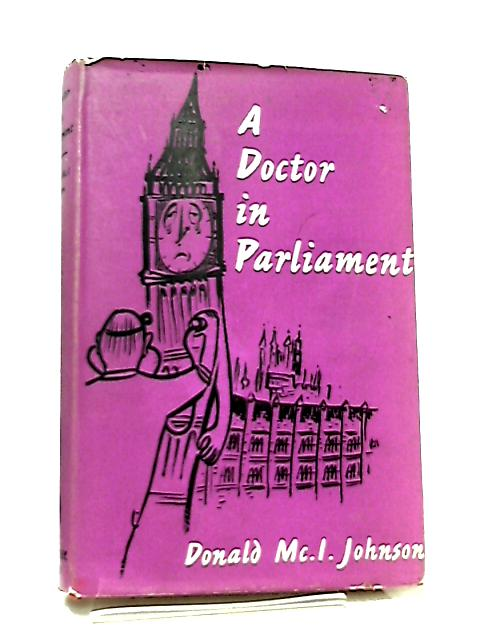 A Doctor In Parliament by Christopher Johnson