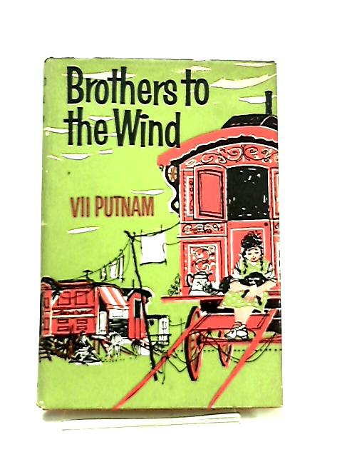 Brothers to the Wind by Vii Putnam