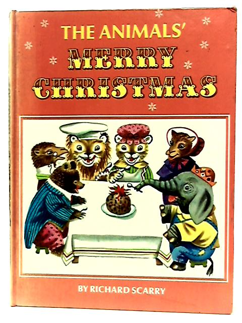 The Animals' Merry Christmas by Kathryn Jackson & Richard Scarry