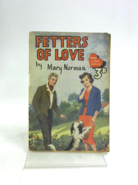 Fetters of Love by Mary Norman
