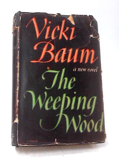 The Weeping Wood by Baum, Vicki