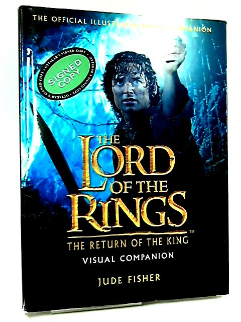 The Return of the King Visual Companion (The Lord of the Rings) by Jude Fisher