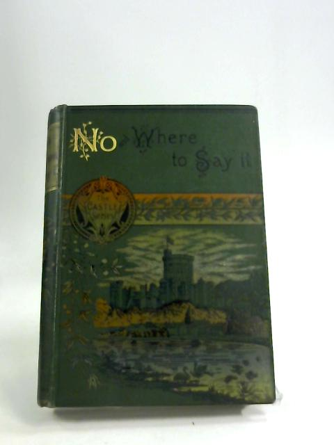 NO AND WHERE TO SAY IT by COOKE