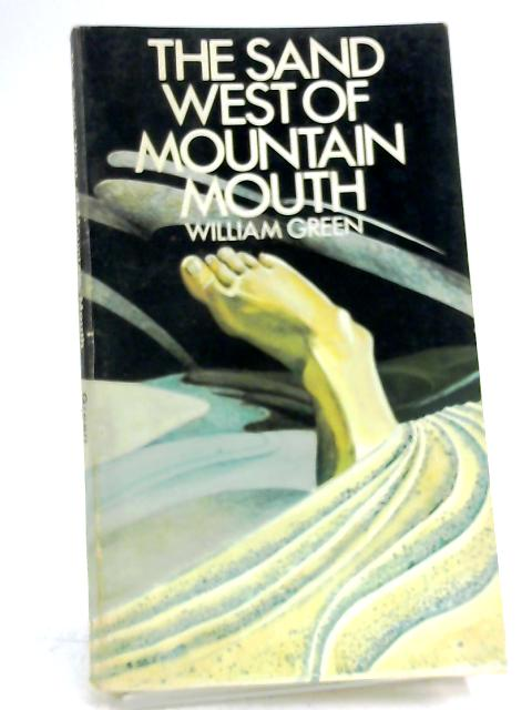 The Sand West Of Mountain Mouth by William Green