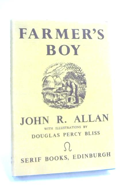 Farmers Boy. by John R. Allan