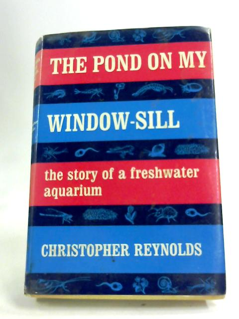 Pond on My Window-sill - english by Reynolds, Christopher