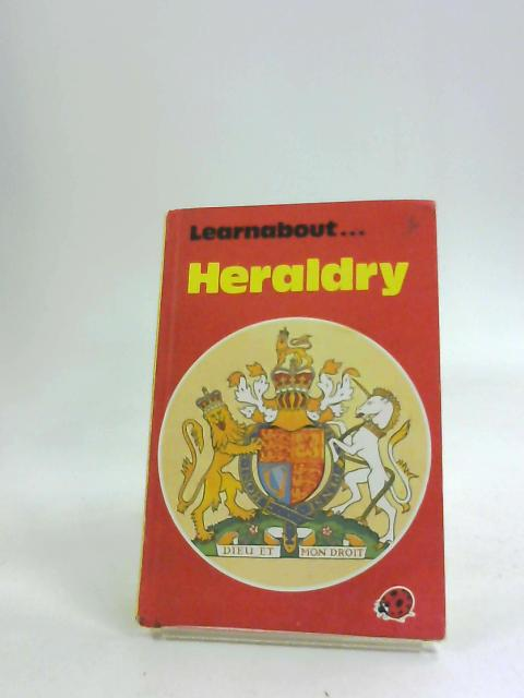 Learning About Heraldry (Learnabouts, Series 634) by Priestley, A.E.