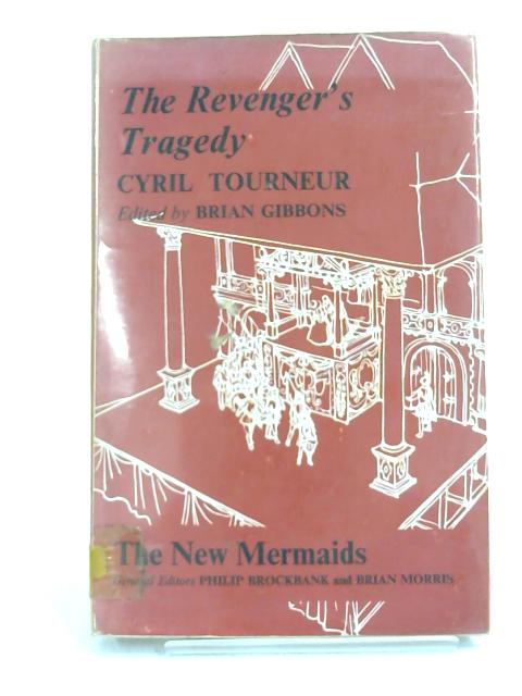 The Revenger's Tragedy- by Cyril Tourneur