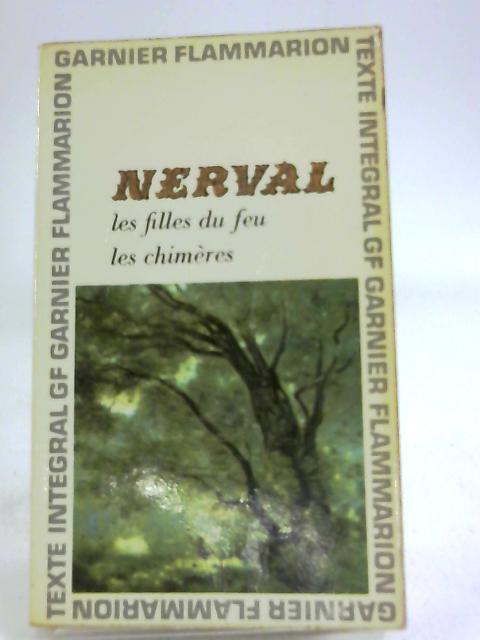 Les fille du feu les chimères by Gérard De Nerval