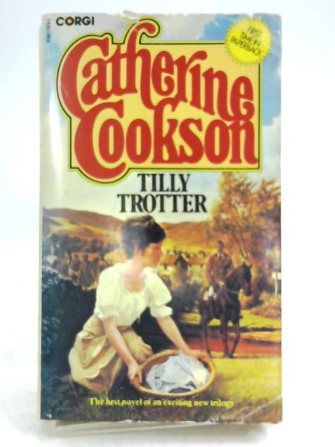 Tilly Trotter by Cookson, Catherine