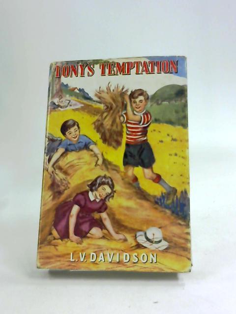 Tony's Temptation by LV Davidson by LV Davidson