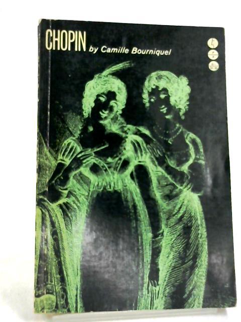 Chopin (Evergreen Profile Book No. 8) by Bourniquel, Camille