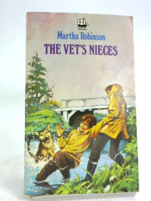 The Vet's Nieces by Martha Robinson