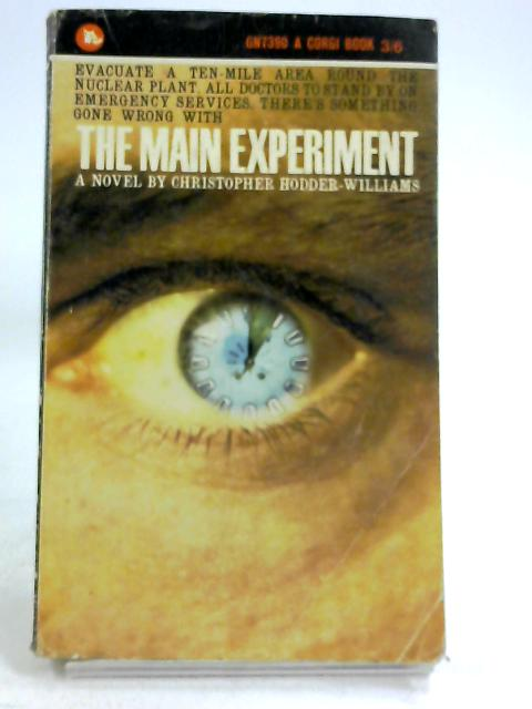 The Main experiment (Corgi books. no. GN7390.) by Christopher Hodder-Williams
