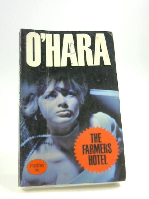 The Farmers Hotel by O'Hara, John