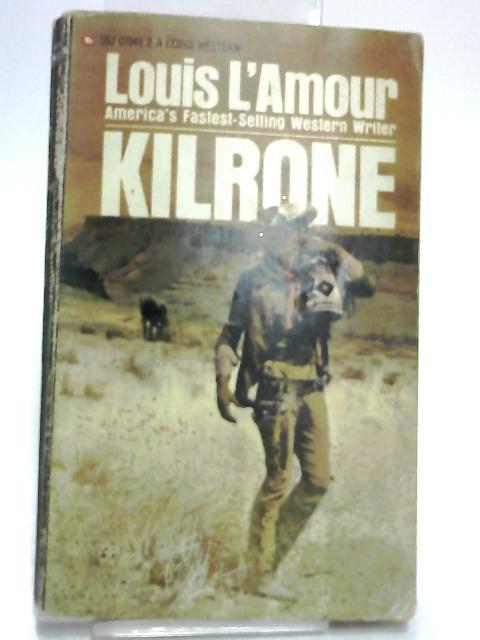 Kilrone by L'Amour, Louis