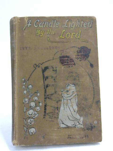 A Candle Lighted By The Lord- by Mrs Ross