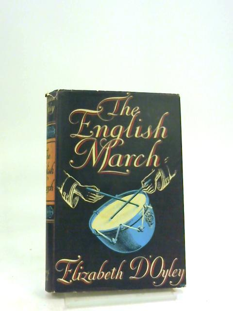 The English March by Elizabeth D'Oyley