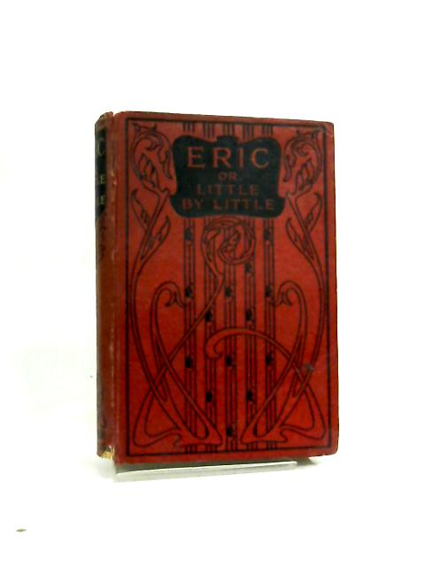 Eric; or Little by Little - A Tale of Roslyn School - english by Frederick W. Farrar