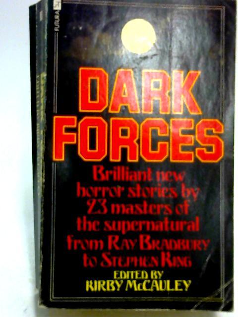 Dark Forces by Kirby Mc Cauley