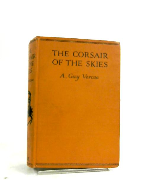 The Corsair of the Skies by A Guy Vercoe