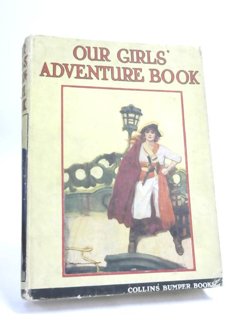 Our Girls' Adventure Book- by Various