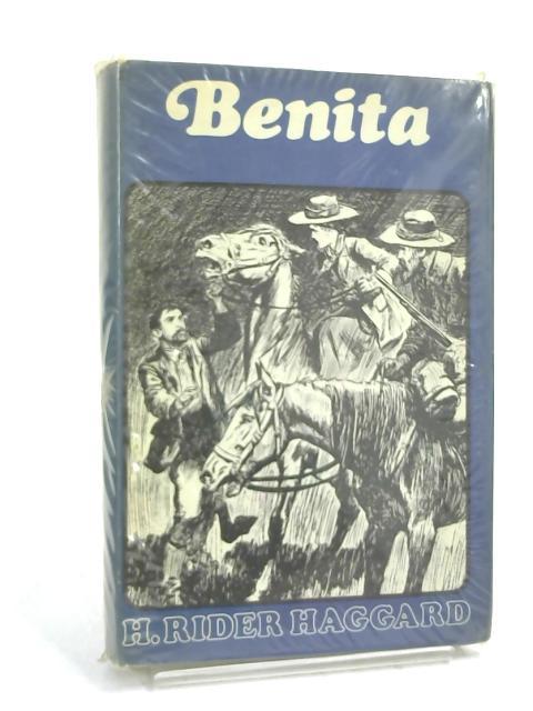 Benita: by H. Rider Haggard