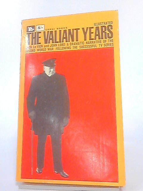 The valiant years illustrated by Le Vien, Jack; Lord, John