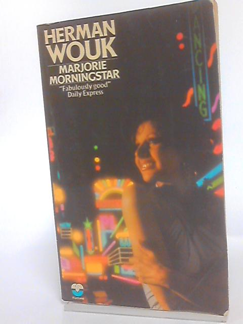 Marjorie Morningstar by Herman Wouk