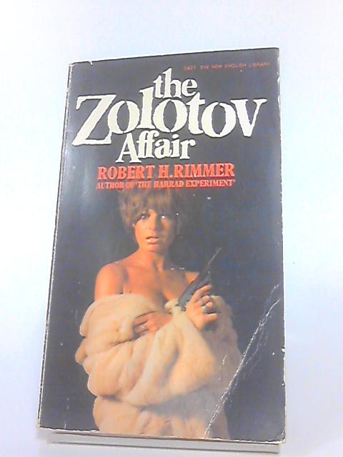 The Zolotov affair by Rimmer, Robert H