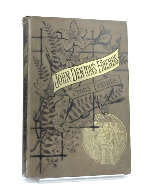 John Denton's Friends by Crona Temple