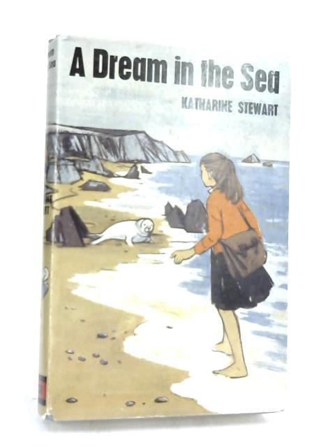 A Dream in the Sea- by Katharine Stewart