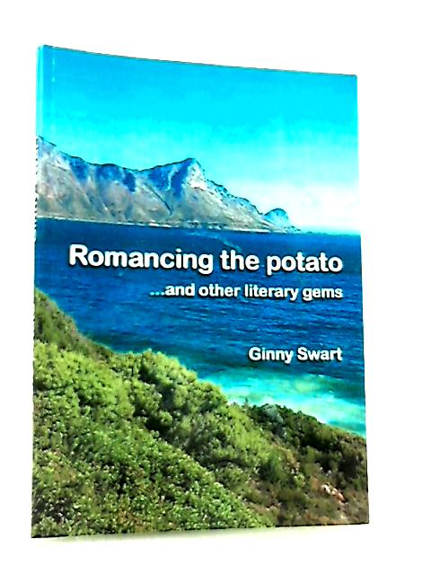 Romancing the Potato by Ginny Swart