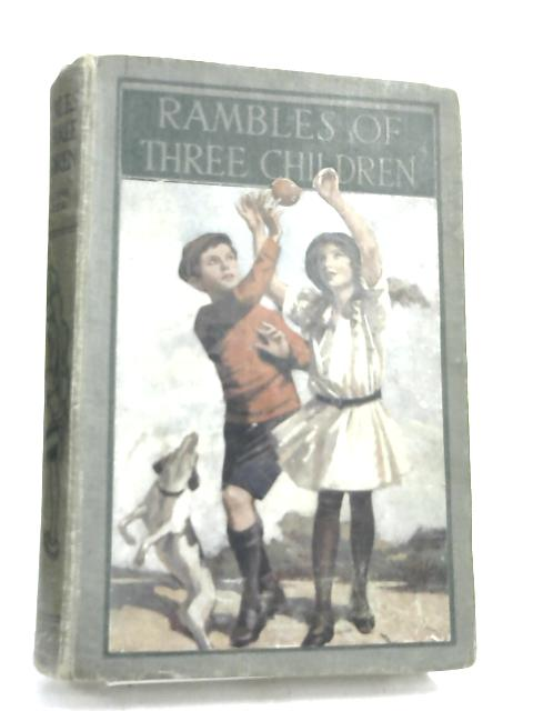 The Rambles of Three Children by Geraldine Mockler,