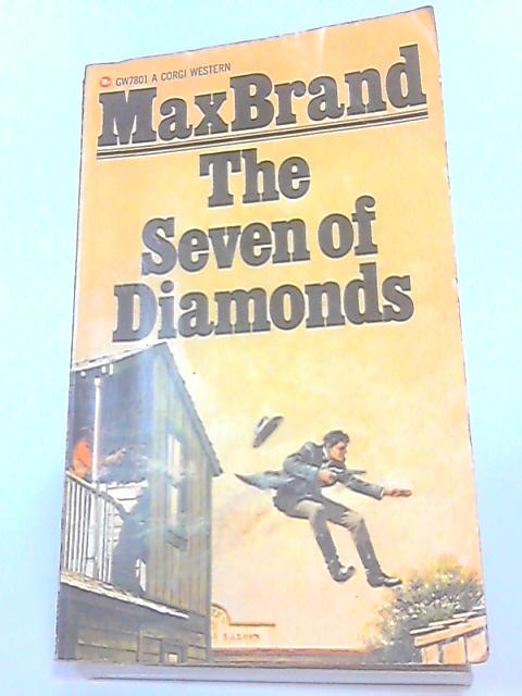 The Seven of Diamonds by Max Brand