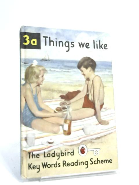 Things We Like - Ladybird Book 3a by W.Murray