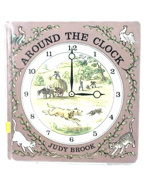 Around the Clock- by Judy Brook
