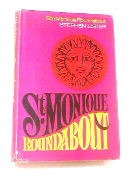 Sainte Monique Roundabout by Lister, Stephen