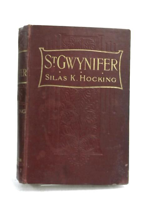 St. Gwynifer by Silas Kitto Hocking