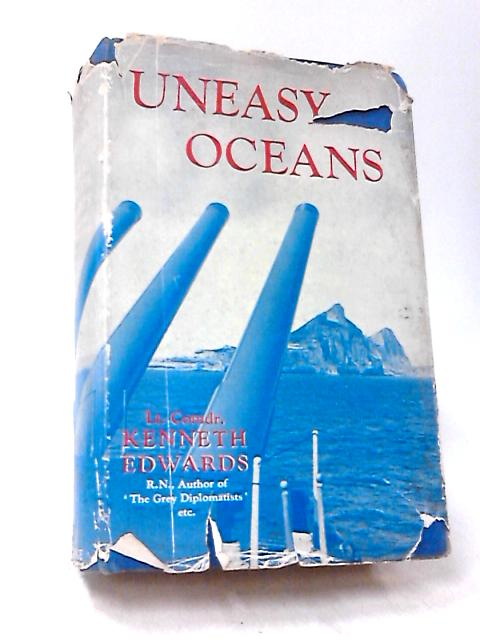 Uneasy Oceans by Kenneth Edwards