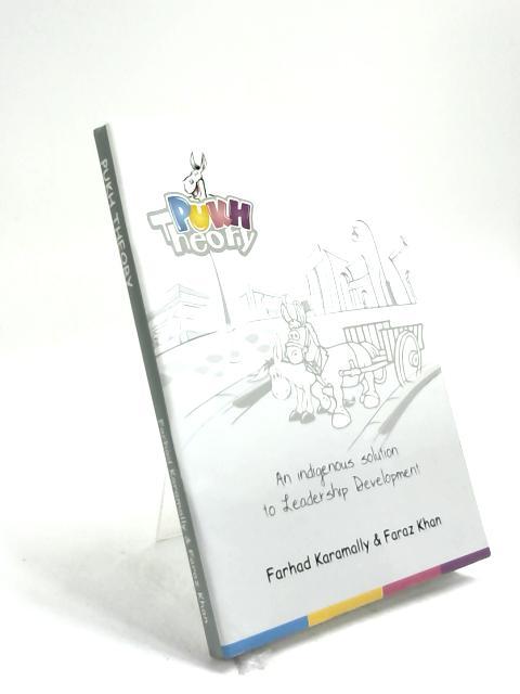 Pukh Theory by Farhad Karamally & Faraz Khan