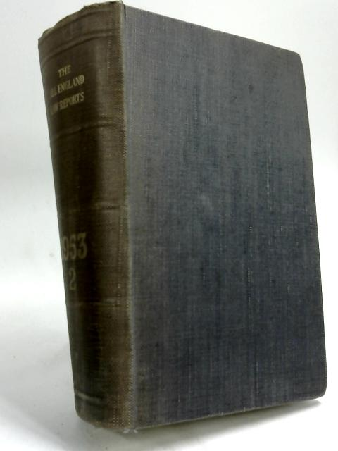 The All England Law Reports 1953 Volume 2 by Christie Harold