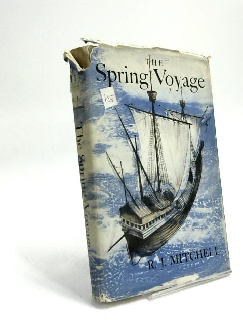 The Spring Voyage by R J Mitchell