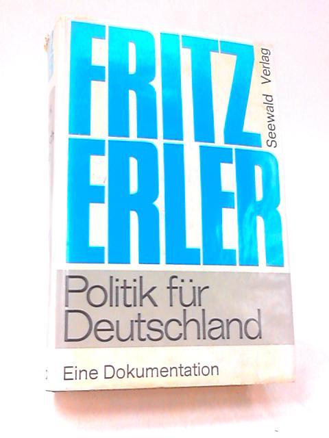 Politik fur Deutschland by Erler, Fritz